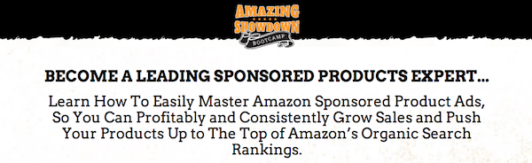 Amazing Showdown Bootcamp: Become a Leading Sponsored Products Expert - Free Webinar