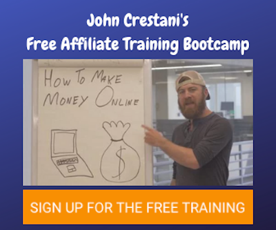 John Crestani's Free Affiliate Training Bootcamp